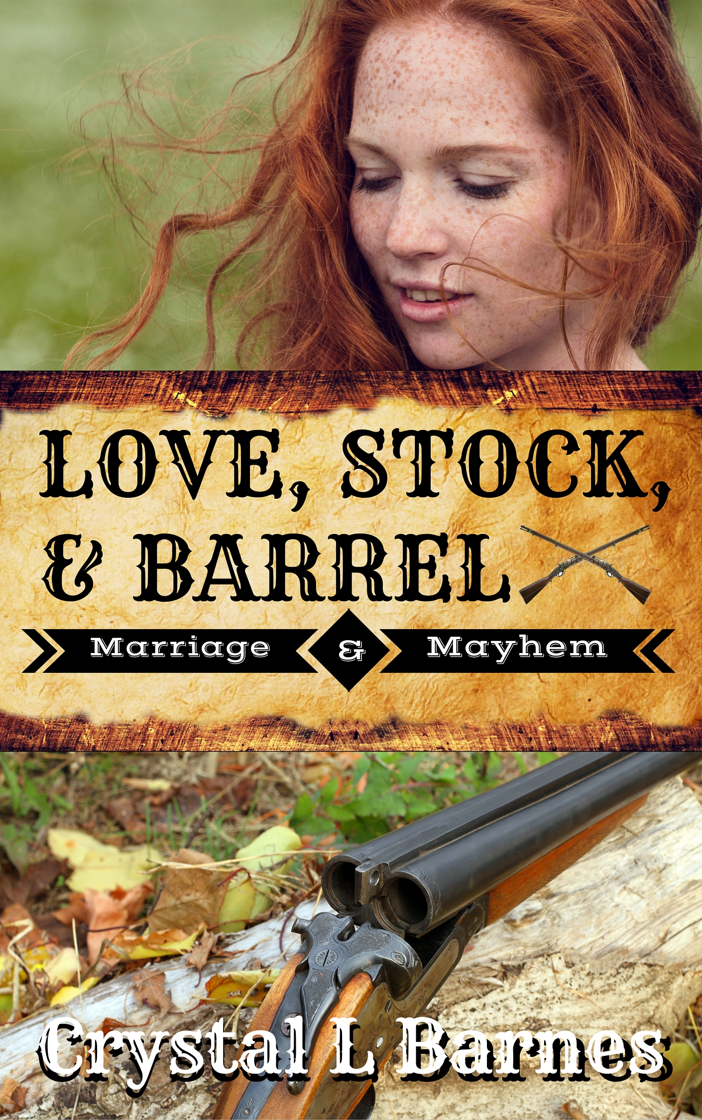 Love, Stock, and Barrel